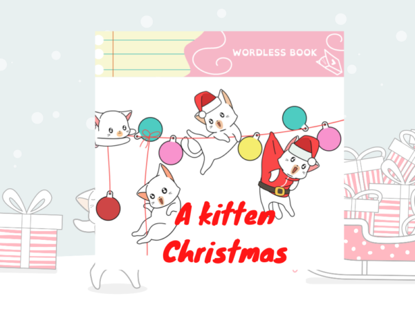 wordless picture book kitten christmas life